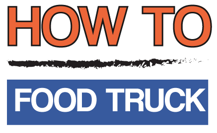 How To Food Truck